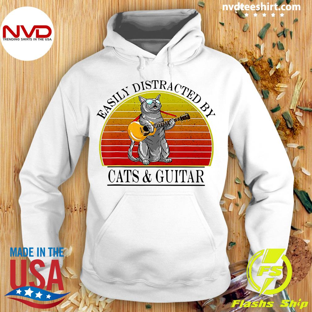 Vintage Easily Distracted By Cats And Guitar Shirt Hoodie