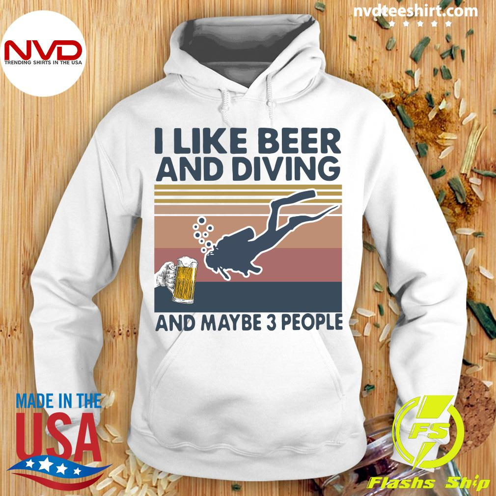 Vintage I Like Beer And Diving And Maybe 3 People Shirt Hoodie