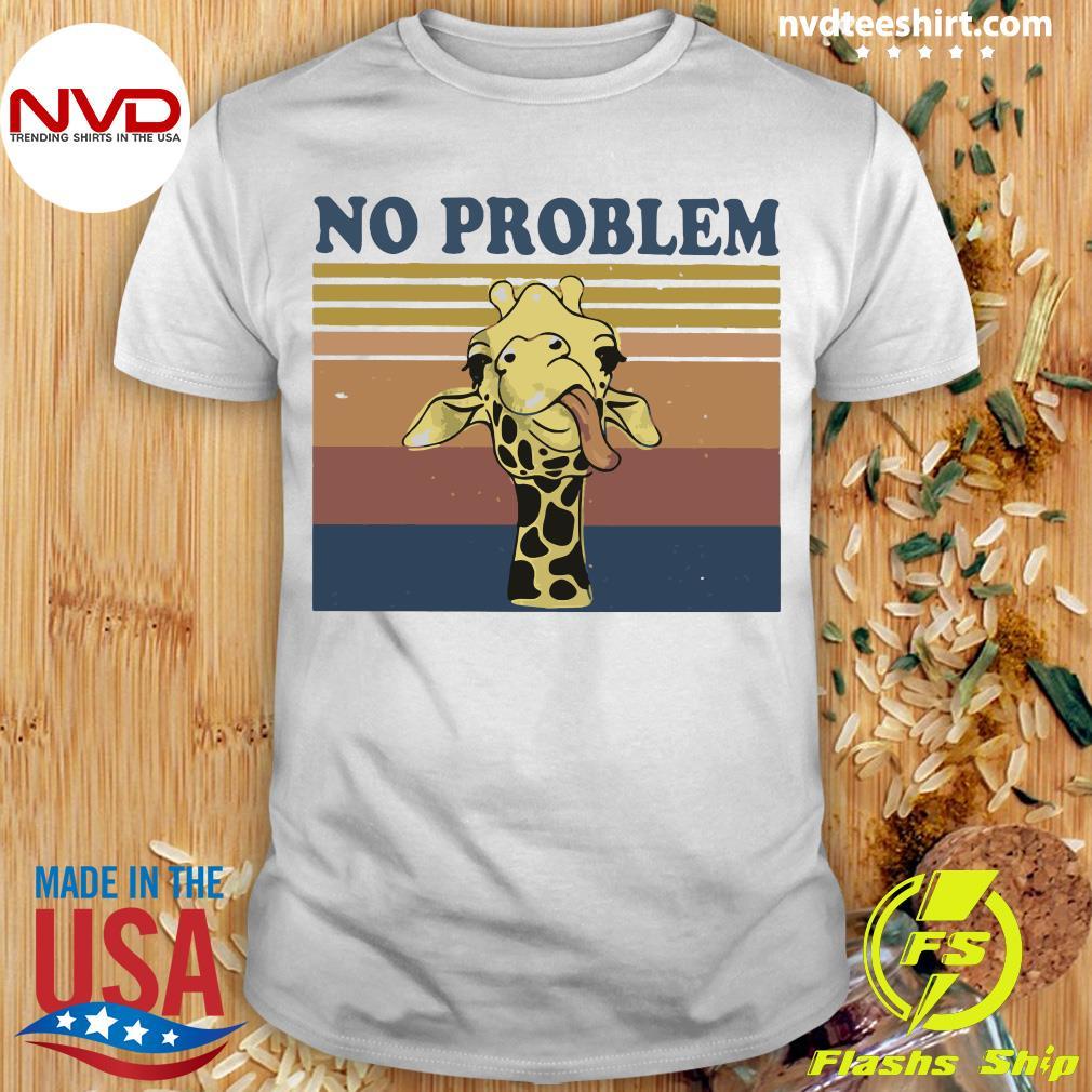 Vintage Retro No Problem Funny Giraffe Shirt