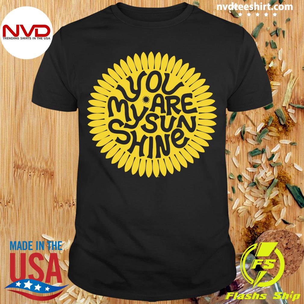 You Are My Sunshine Set Shirt