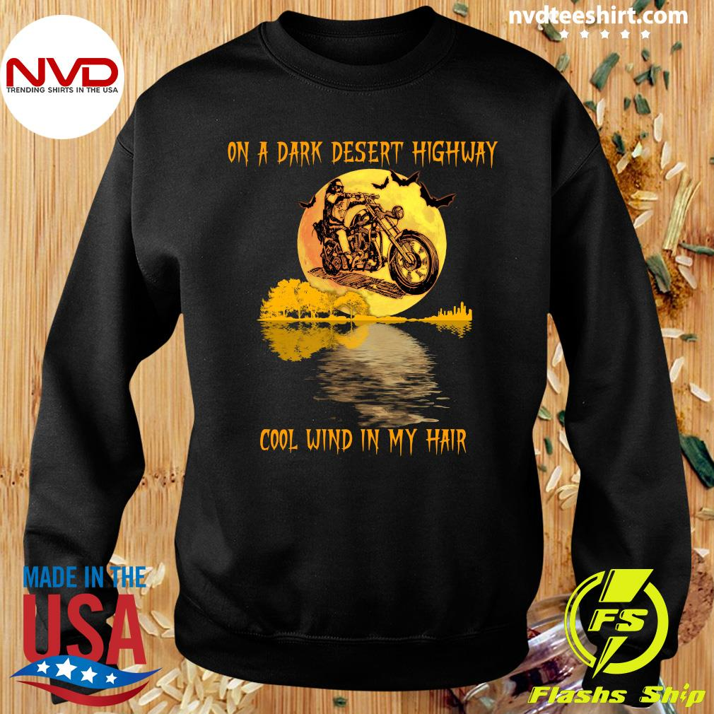 Funny Biker Eagles On A Dark Desert Highway Cool WInd In My Hair Halloween Shirt Sweater