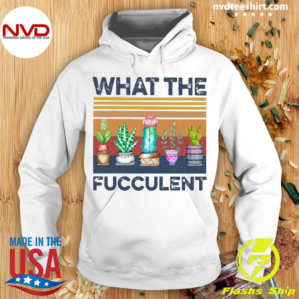 Funny Cactus What The Fucculent Vintage Retro Shirt Hoodie
