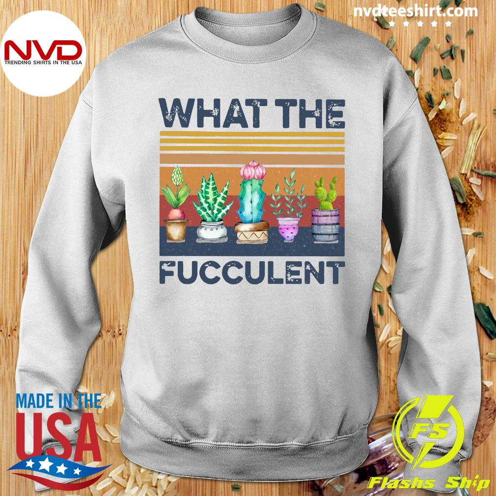 Funny Cactus What The Fucculent Vintage Retro Shirt Sweater