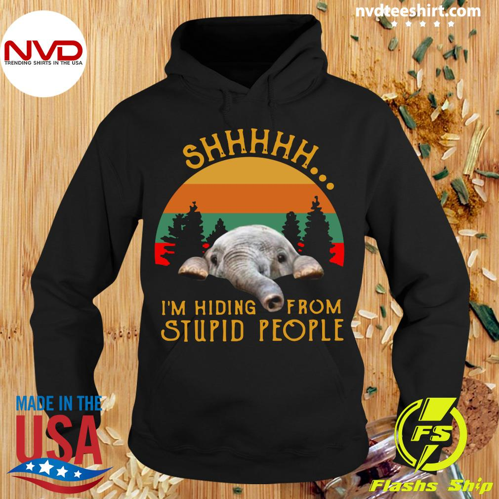 Funny Elephant Shhh I'm Hiding From Stupid People Vintage Shirt Hoodie