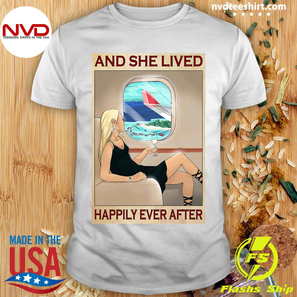 Funny Girl And She Lived Happily Ever After Shirt