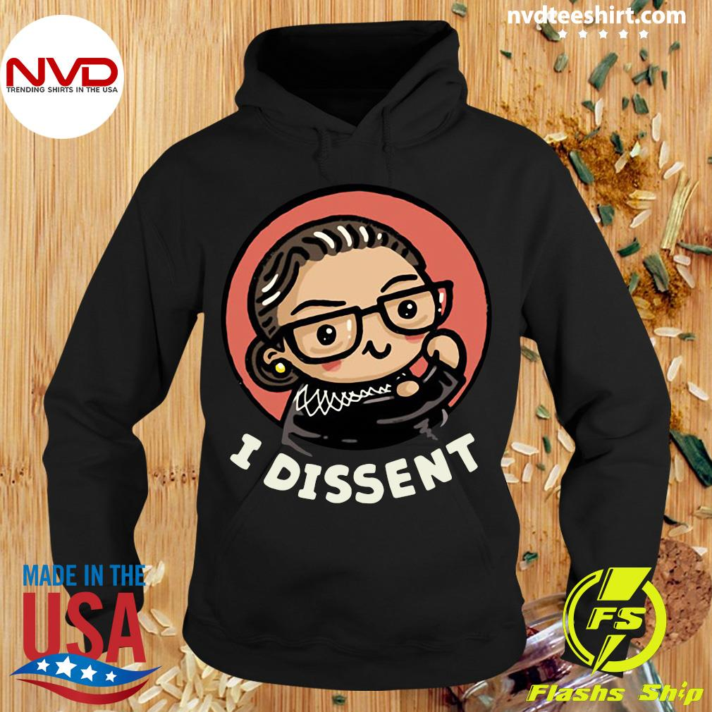 Funny Girl Power I Dissent Shirt Hoodie
