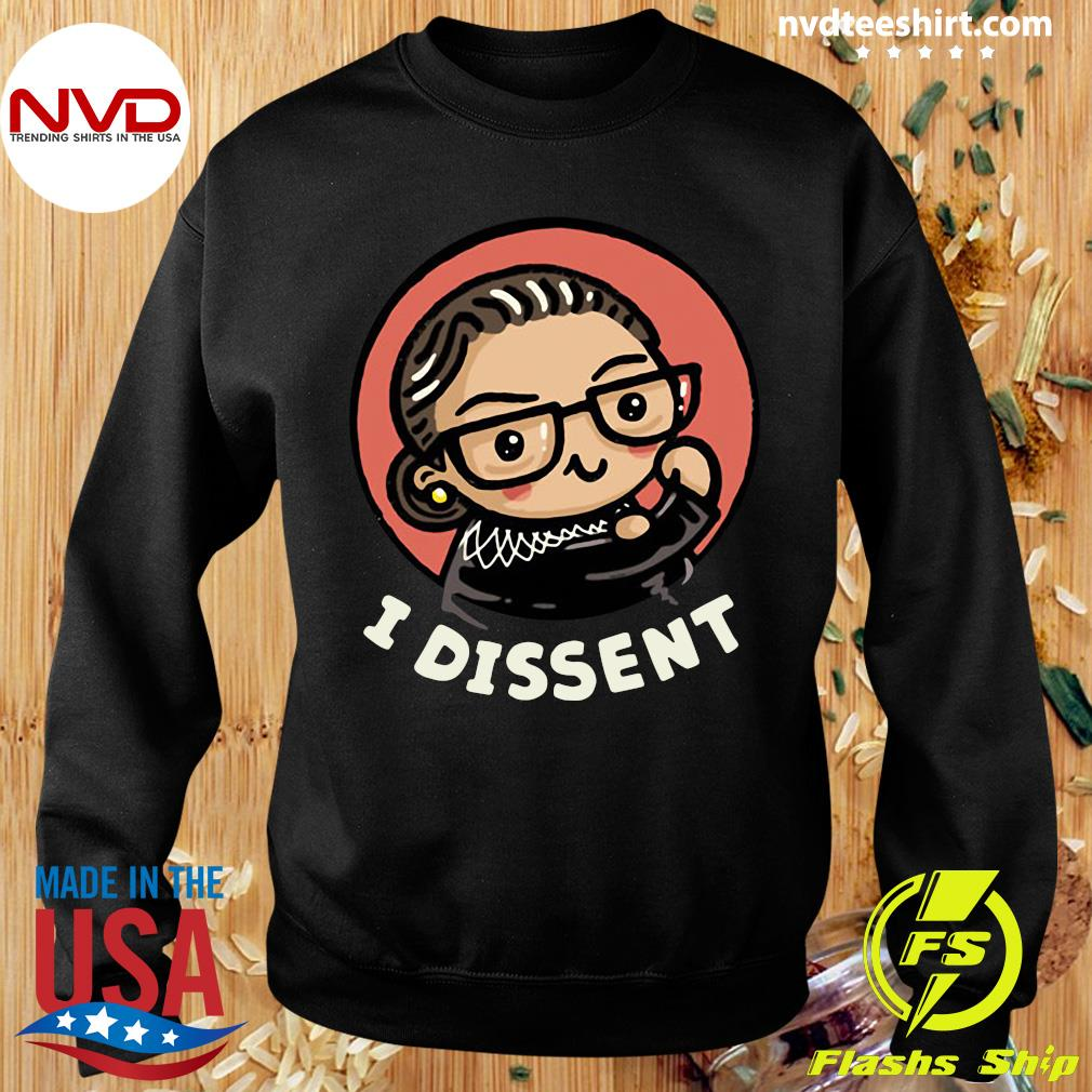 Funny Girl Power I Dissent Shirt Sweater