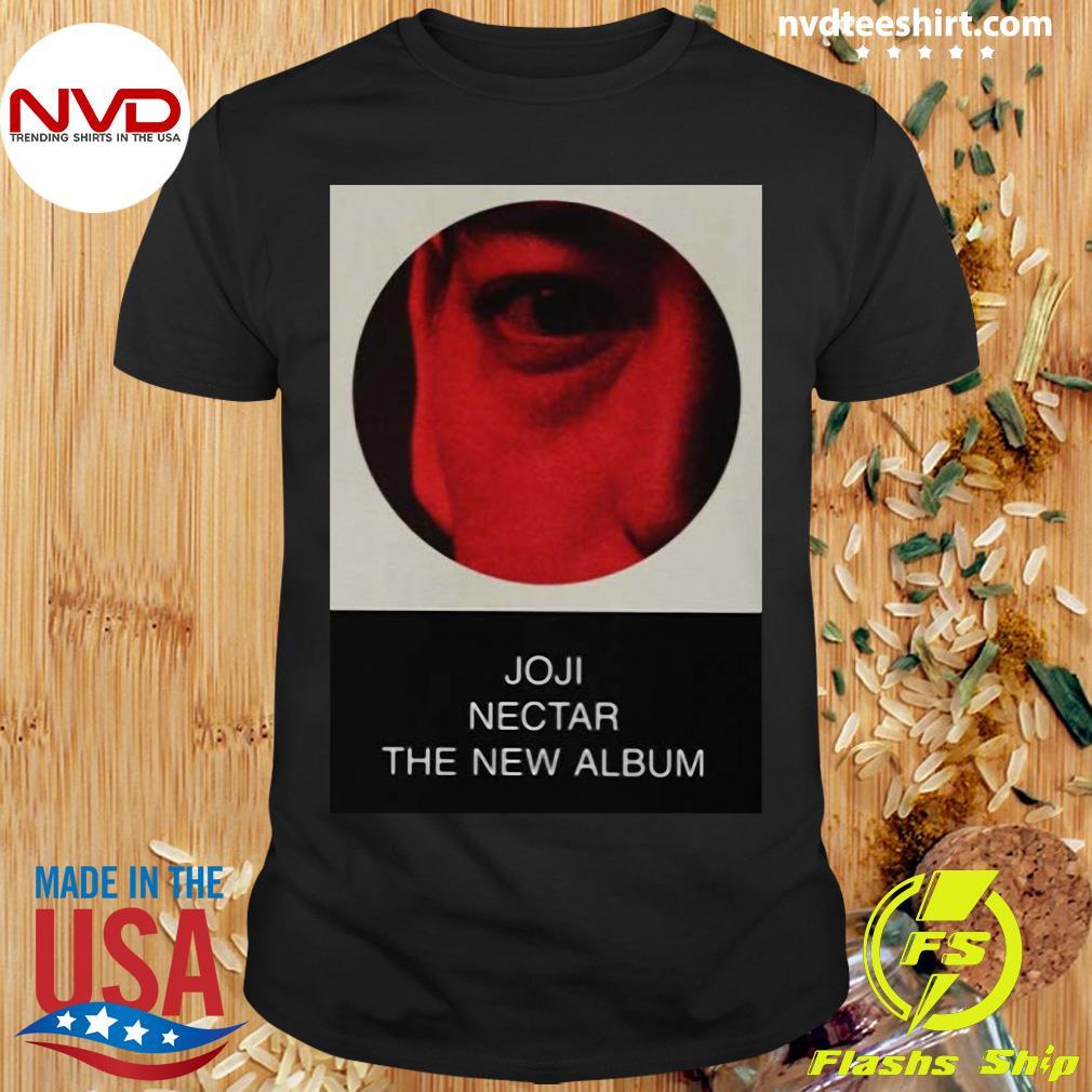 Funny Joji Merch Nectar The New Album Shirt