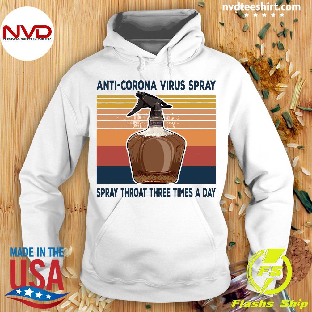 Official Anti Corona Virus Spray Spray Throat Three Times A Day Vintage Retro Shirt Hoodie