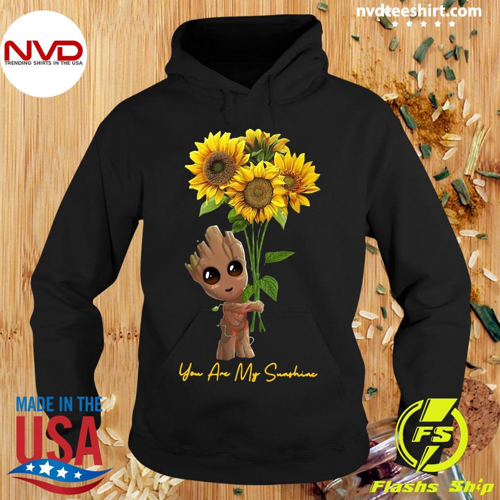 Official Baby Groot Hug Sunflower You Are My Sunshine Shirt Hoodie