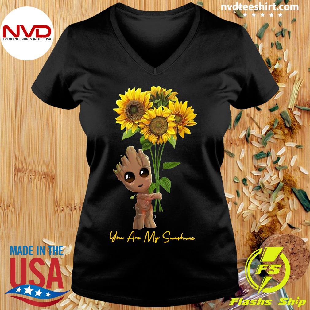 Official Baby Groot Hug Sunflower You Are My Sunshine Shirt Ladies tee