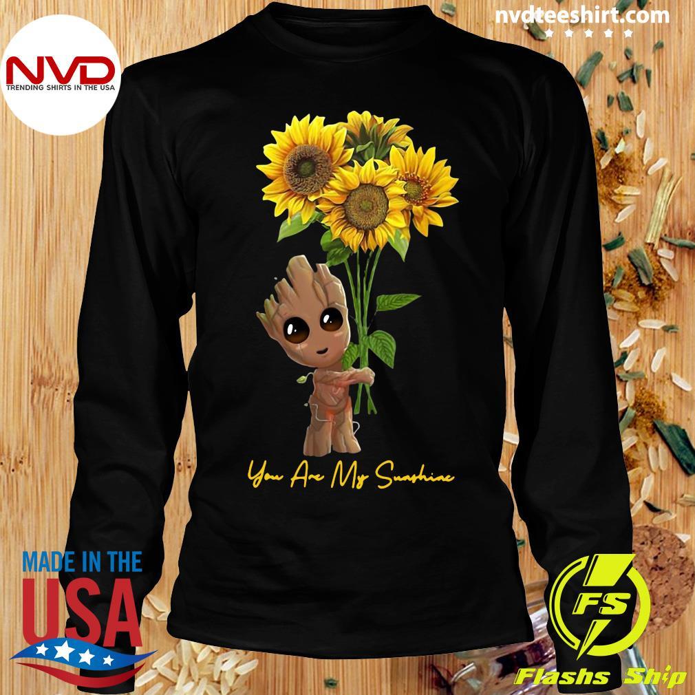 Official Baby Groot Hug Sunflower You Are My Sunshine Shirt Longsleeve