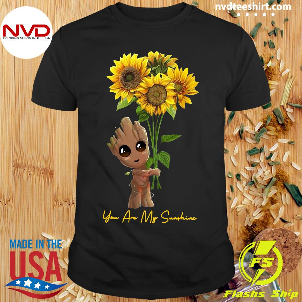 Official Baby Groot Hug Sunflower You Are My Sunshine Shirt
