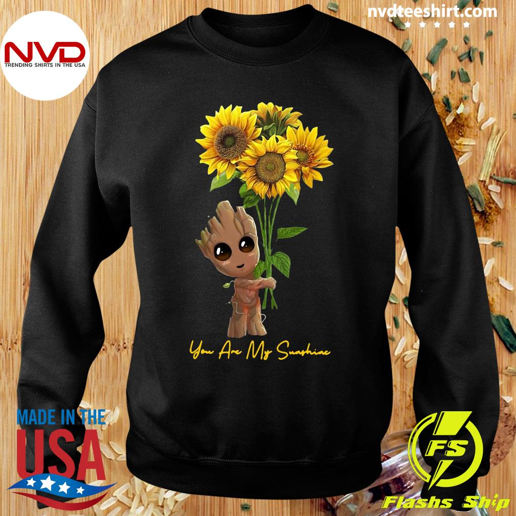 Official Baby Groot Hug Sunflower You Are My Sunshine Shirt Sweater