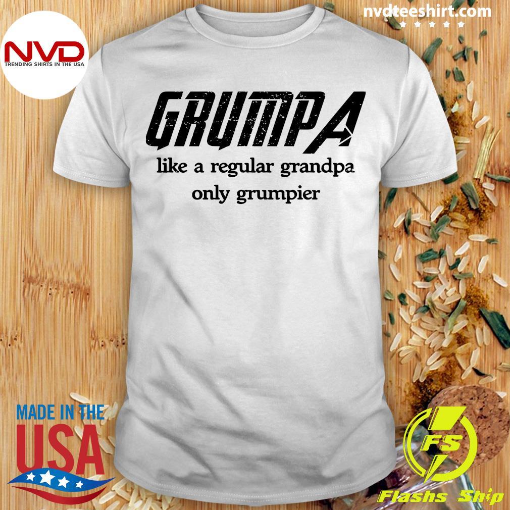 Official Best Grandpa Like A Regular Grandpa Only Grumpier Shirt