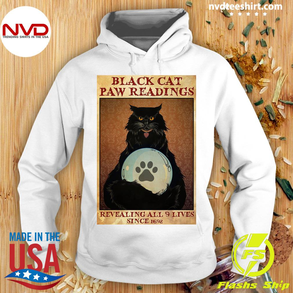 Official Black Cat Paw Reading Revealing All 9 Lives Since 1692 Shirt Hoodie