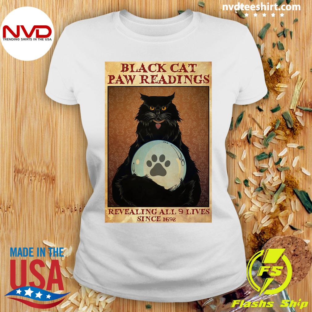 Official Black Cat Paw Reading Revealing All 9 Lives Since 1692 Shirt Ladies tee
