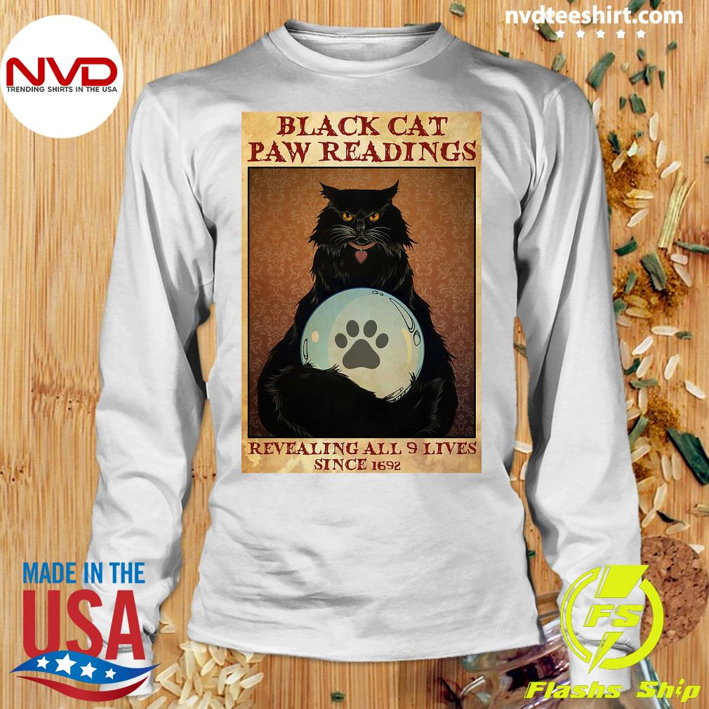 Official Black Cat Paw Reading Revealing All 9 Lives Since 1692 Shirt Longsleeve