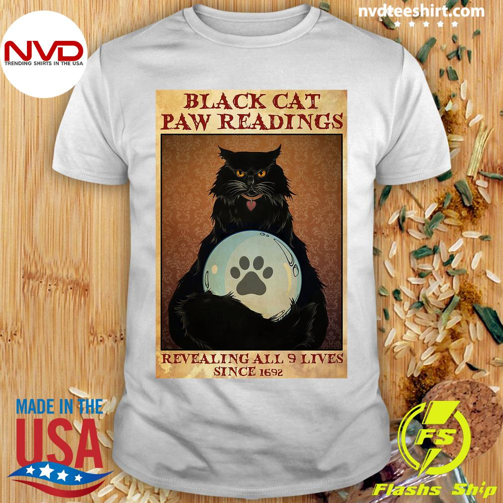 Official Black Cat Paw Reading Revealing All 9 Lives Since 1692 Shirt