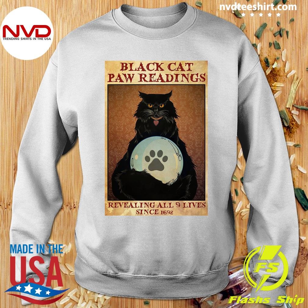 Official Black Cat Paw Reading Revealing All 9 Lives Since 1692 Shirt Sweater