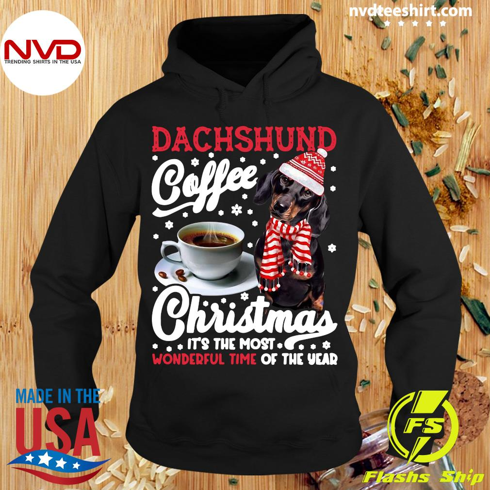 Official Dachshund Coffee Christmas It's The Most Wonderful Time Of The Year Shirt Hoodie