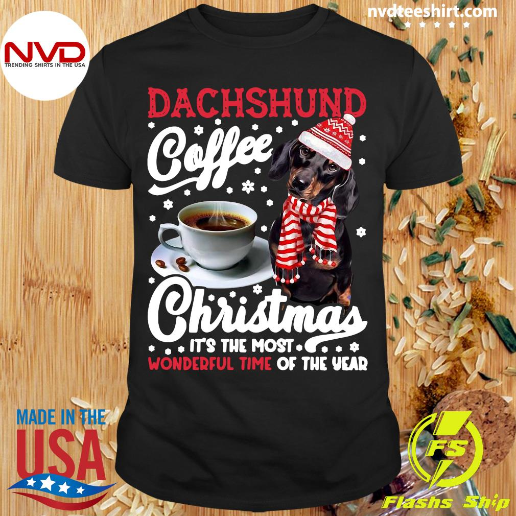 Official Dachshund Coffee Christmas It's The Most Wonderful Time Of The Year Shirt
