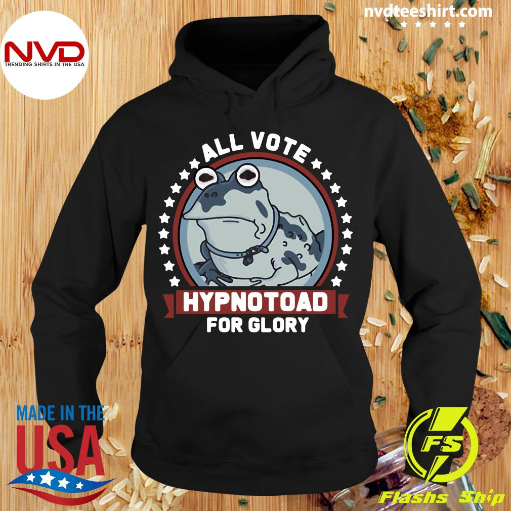 Official Frog All Vote Hypnotoad For Glory 2020 Shirt Hoodie