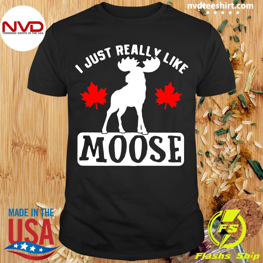 Official I Just Really Like Moose Shirt