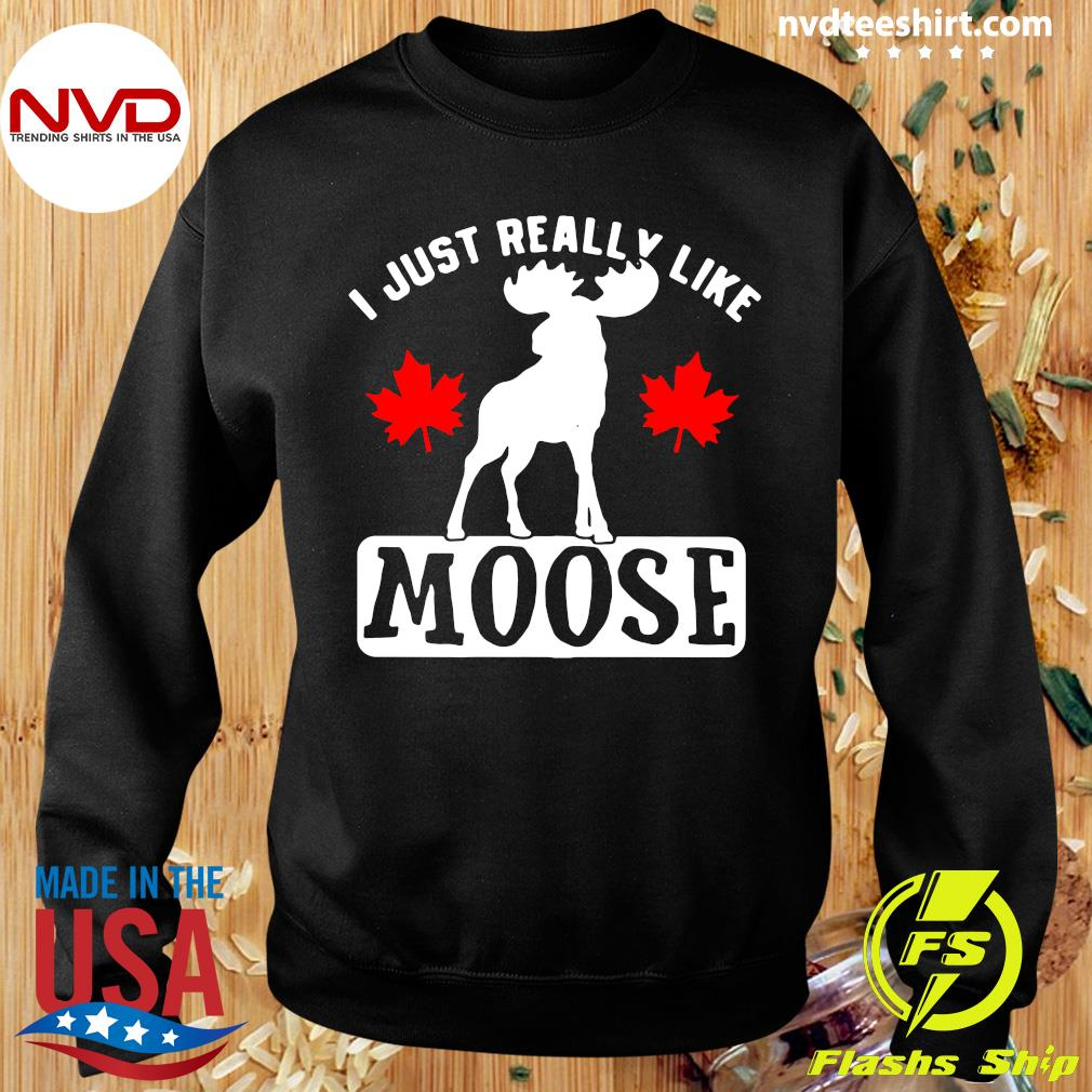 Official I Just Really Like Moose Shirt Sweater