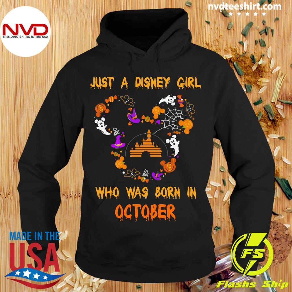 Official Just A Disney Girl Who Was Born In October Halloween Shirt Hoodie