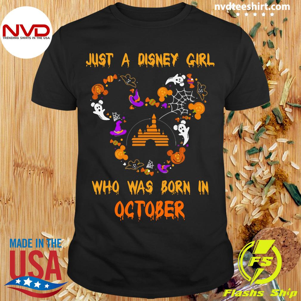 Official Just A Disney Girl Who Was Born In October Halloween Shirt