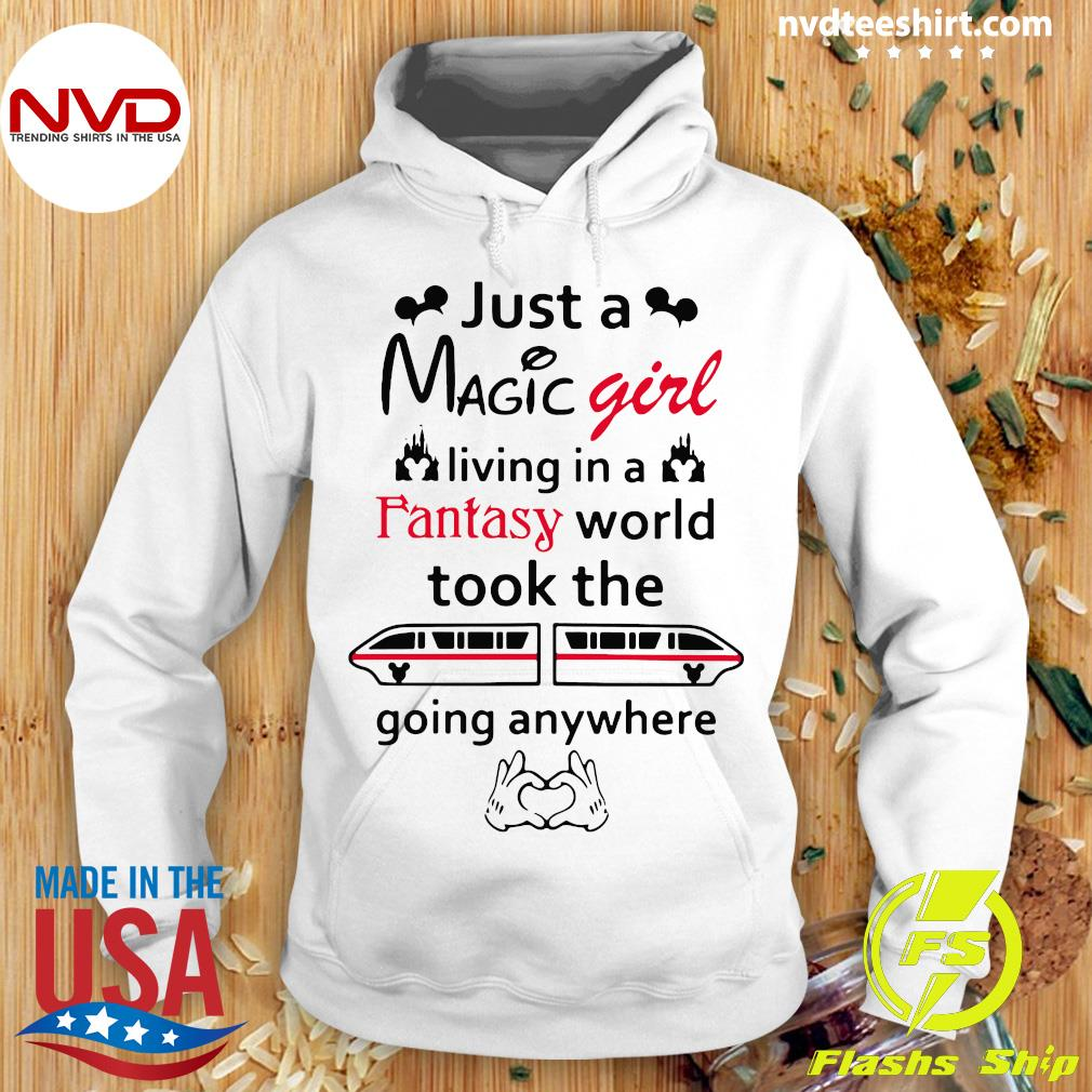 Official Just A Magic Girl Living In A Fantasy World Took The Going Anywhere s Hoodie