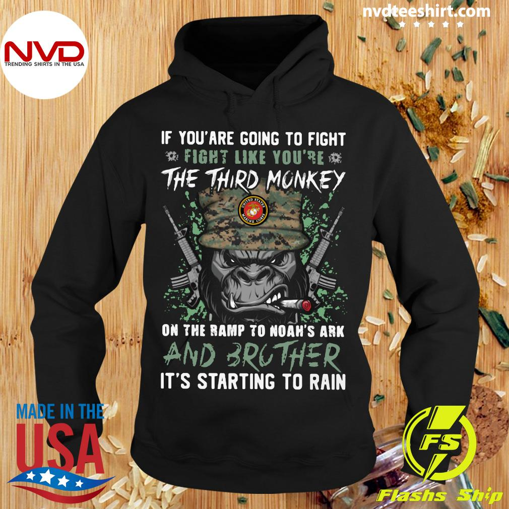 Official Marine If You Are Going To Fight Fight Like You're The Third Monkey On The Ramp To Noah's Ark And Brother Shirt Hoodie