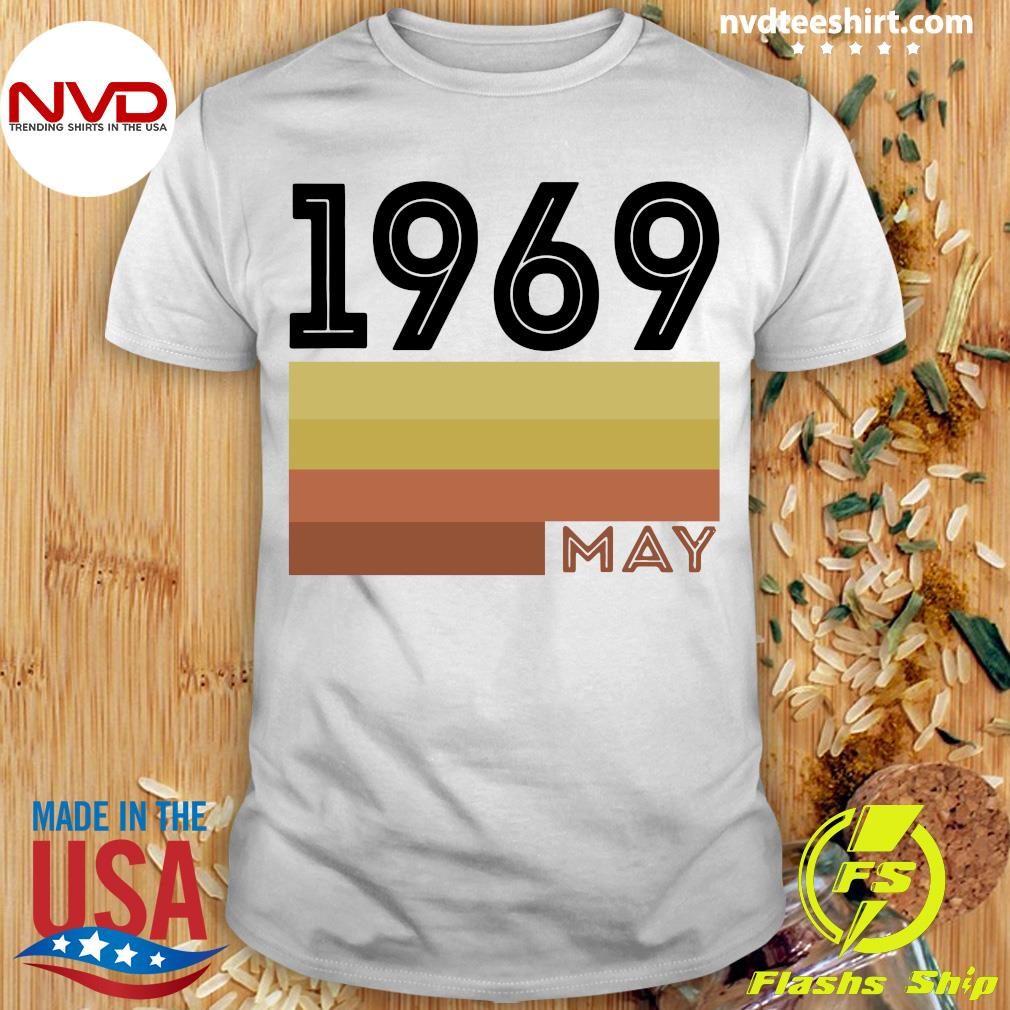 Official May 1969 T Shirt 50 Year Old Shirt 1969 Birthday Gift