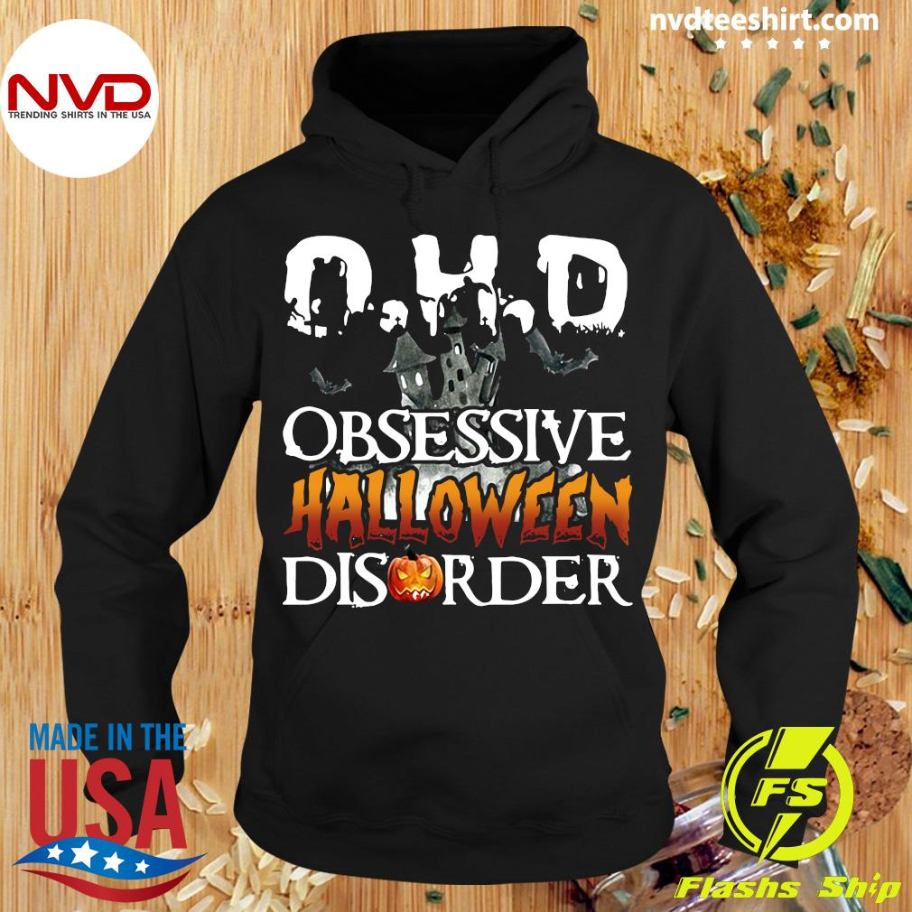 Official OHD Obsessive Halloween Disorder Shirt Hoodie