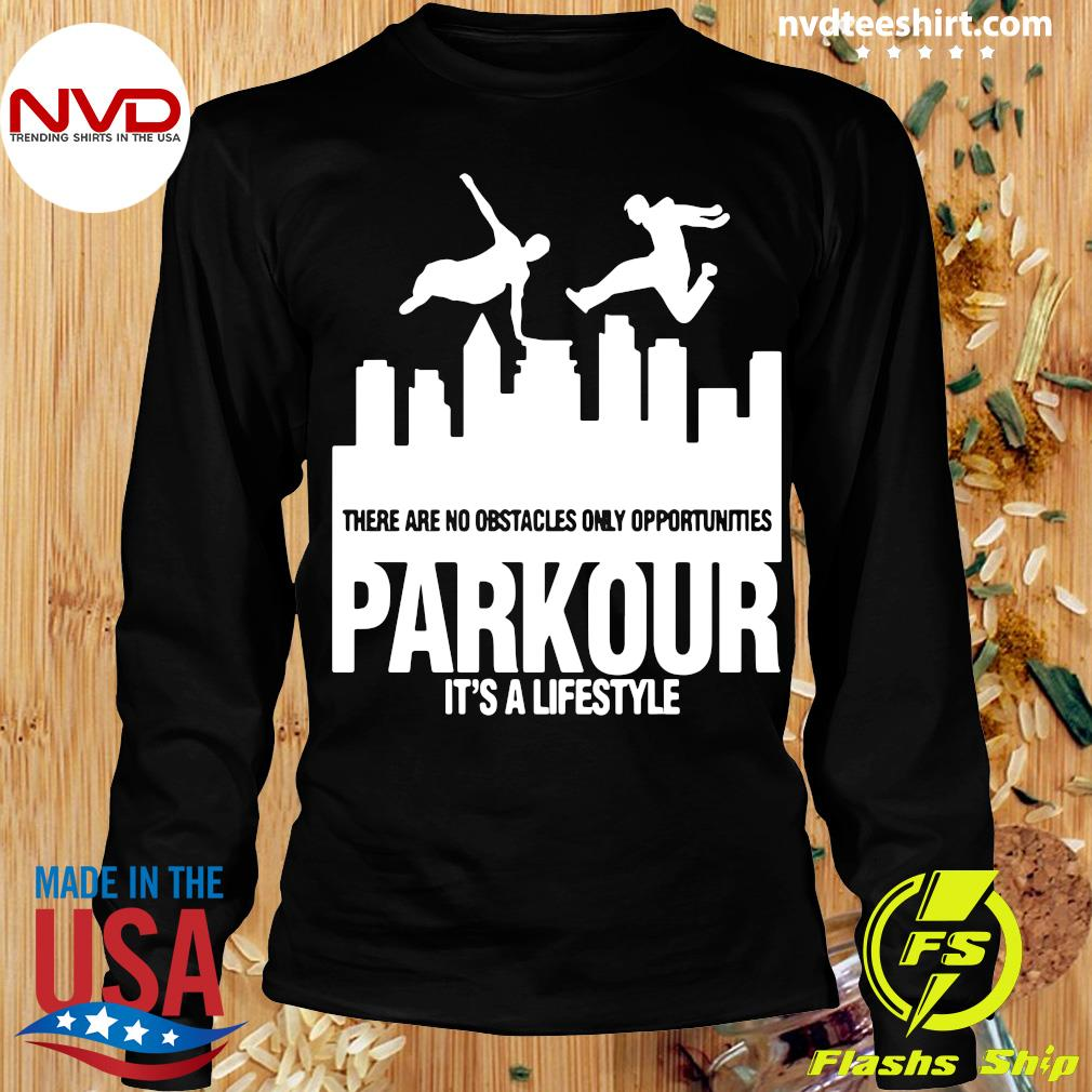 Official Parkour It's A Lifestyle Military Obstacle Training Fun Gift Shirt Longsleeve