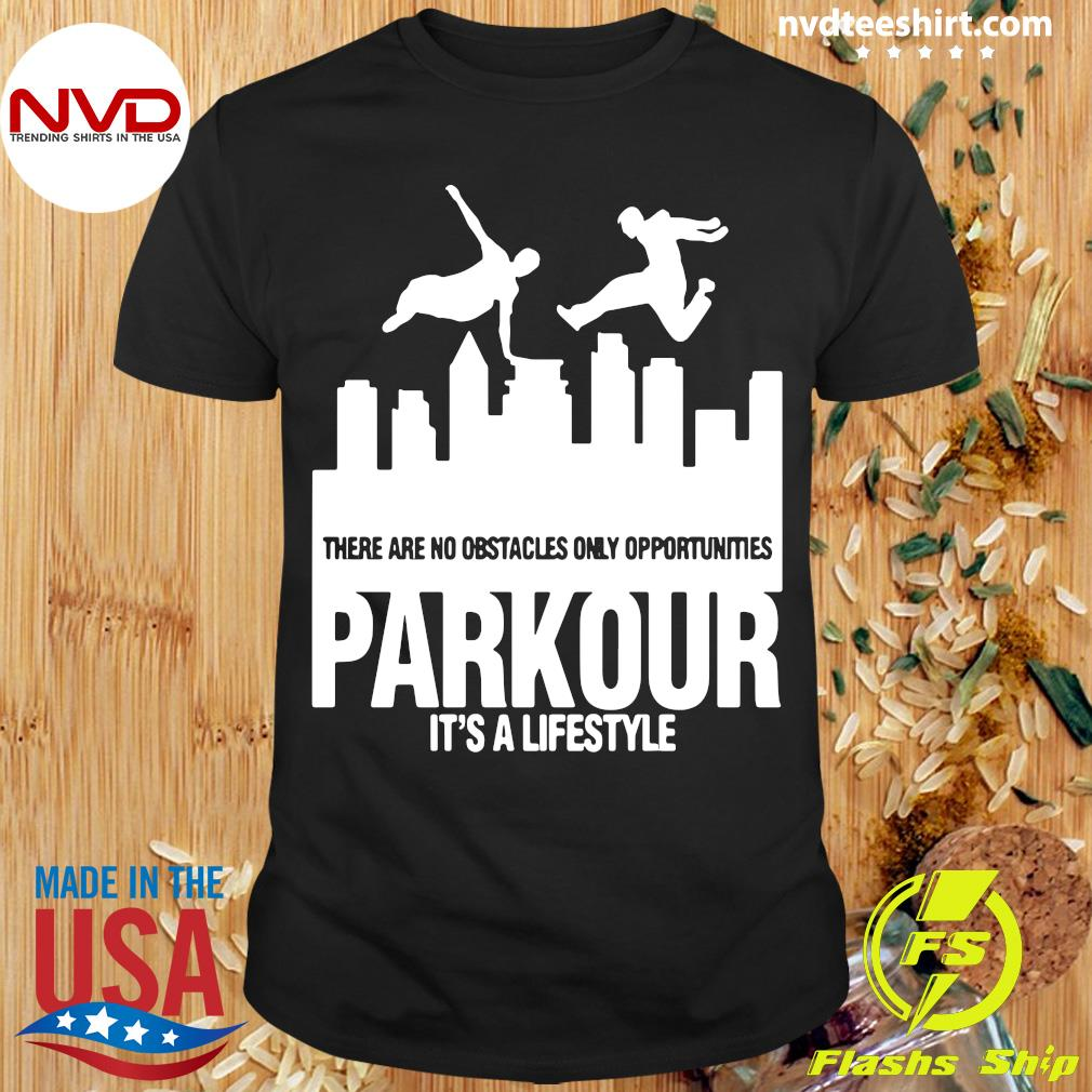 Official Parkour It's A Lifestyle Military Obstacle Training Fun Gift Shirt