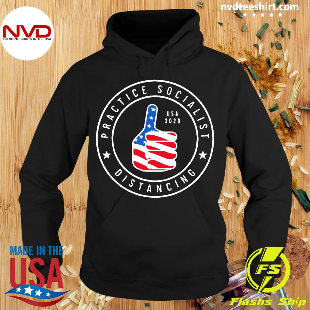 Official Practice Socialist Distancing USA 2020 Anti Socialism Shirt Hoodie