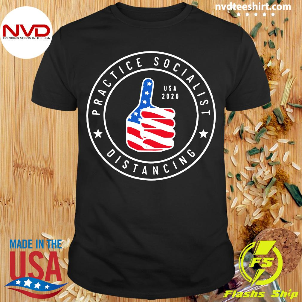 Official Practice Socialist Distancing USA 2020 Anti Socialism Shirt