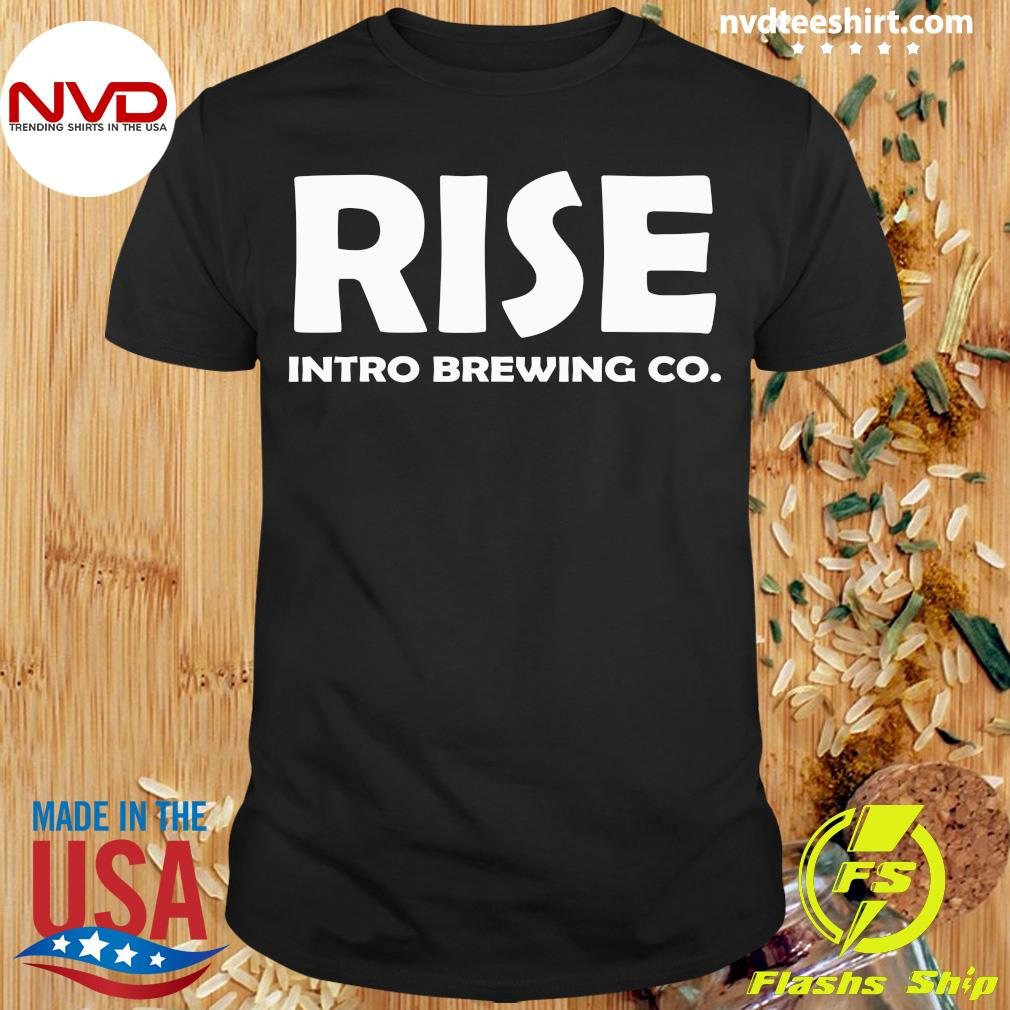 Official Rise Intro Brewing Co Shirt