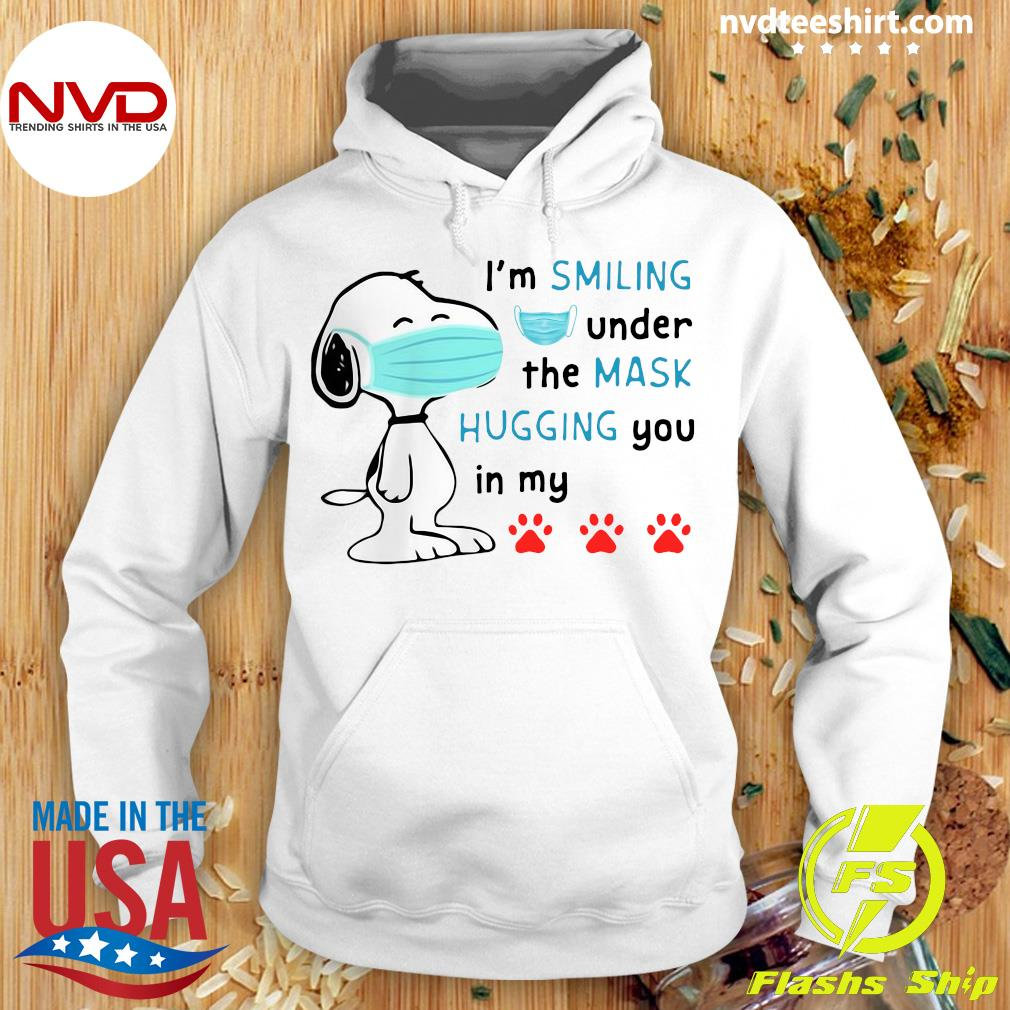 Official Snoppy Face Mask Top I'm Smiling Under The Mask Hugging You In My Shirt Hoodie