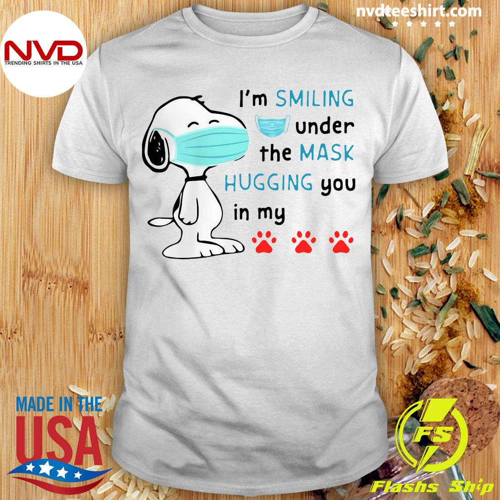 Official Snoppy Face Mask Top I'm Smiling Under The Mask Hugging You In My Shirt