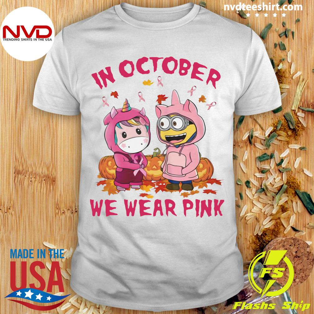 Official Unicorn And Minions Pumpkin In October We Wear Pink Halloween Shirt
