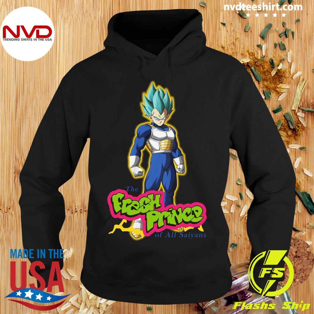 Official Vegeta The Fresh Prince Of All Saiyans Shirt Hoodie