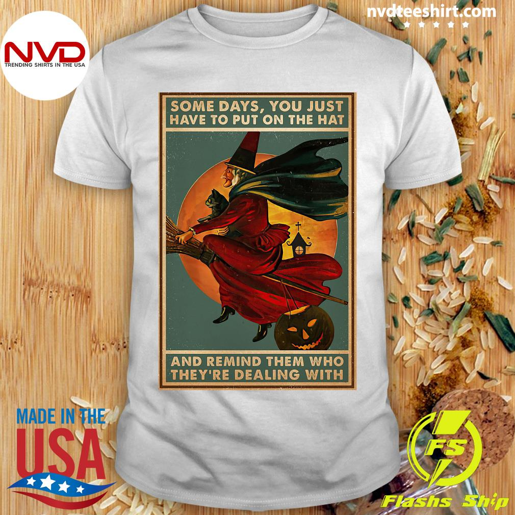 Official Witch Bloom Some Days You Just Have To Put On The Hat Poster Camael Shirt