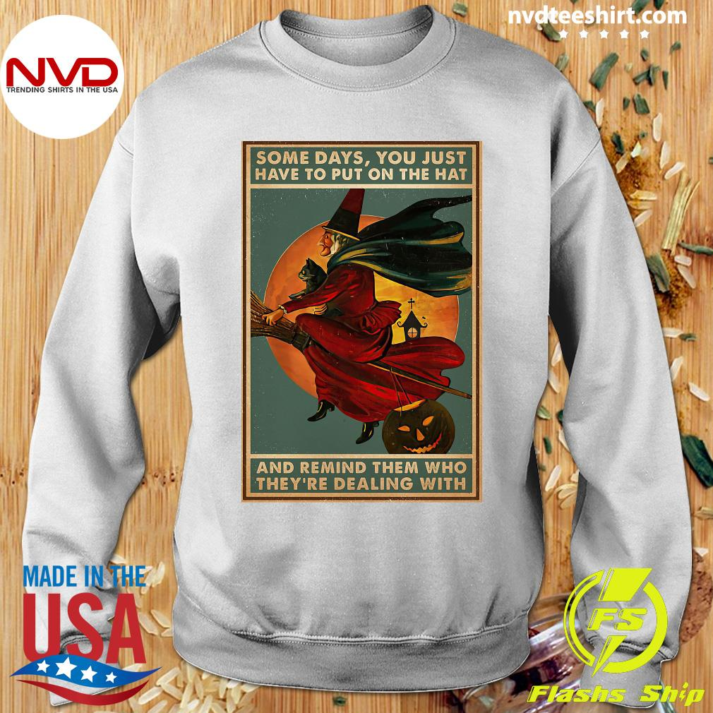 Official Witch Bloom Some Days You Just Have To Put On The Hat Poster Camael Shirt Sweater