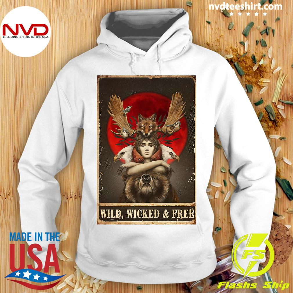 Funny Girl Animals Wild Wicked And Free Shirt Hoodie