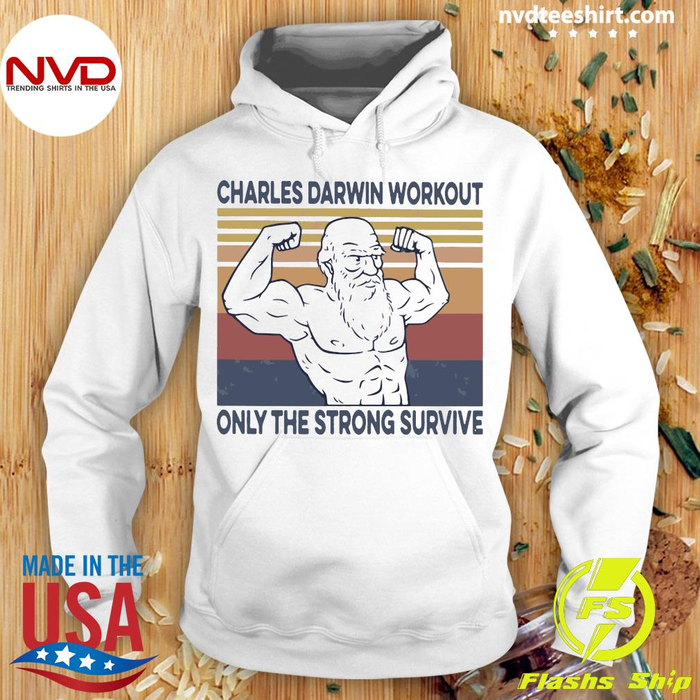 Official Charles Darwin Workout Only The Strong Survive Vintage Shirt Hoodie