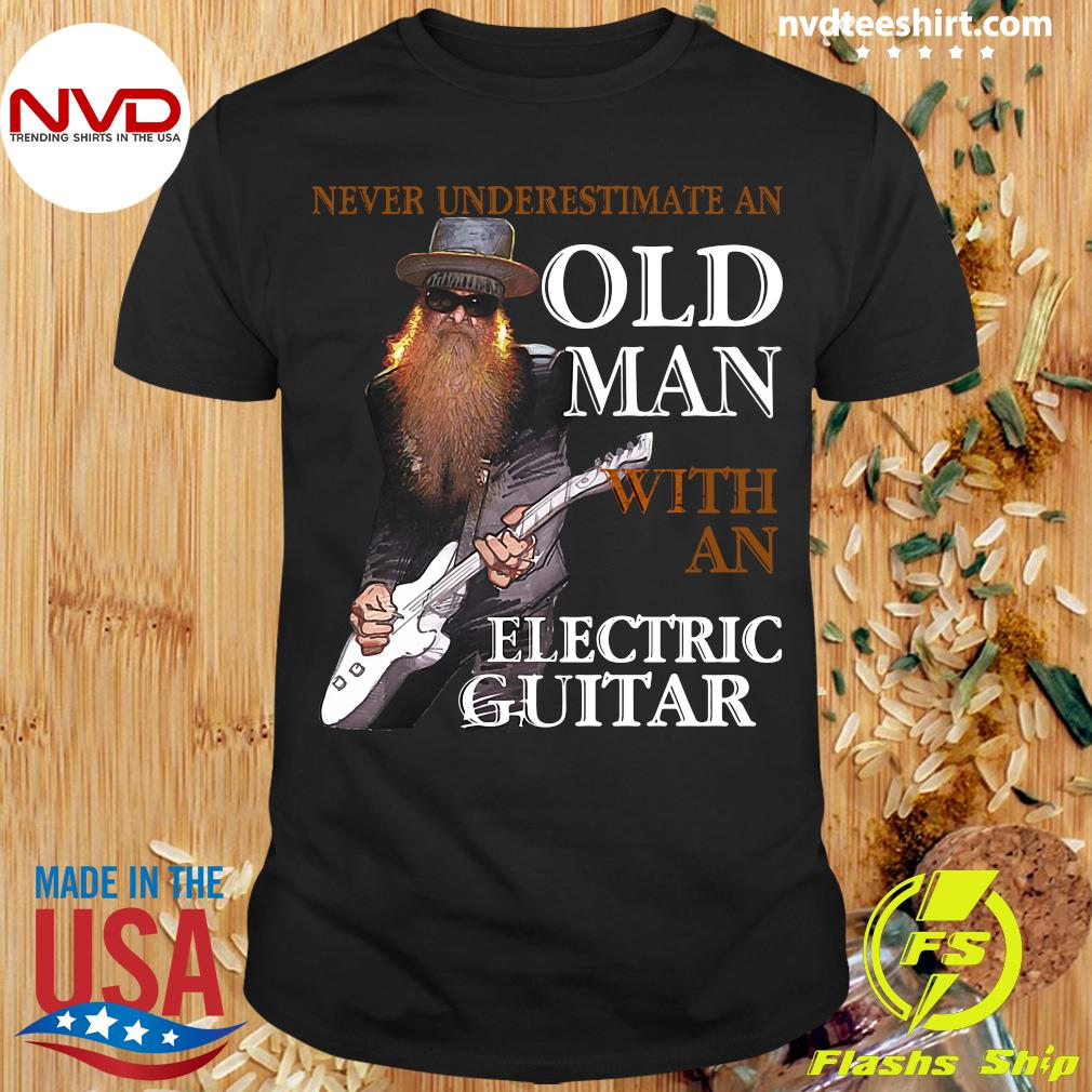 Funny Bass Guitar Never Underestimate An Old Man With An Electric Guitar T-shirt