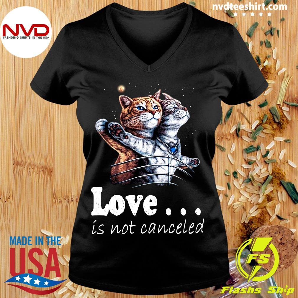 Funny Cat Love Is Not Canceled Titanic Cats T-s Ladies tee